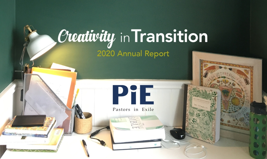 Creativity in Transitions – 2020 Annual Report – Pastors in Exile